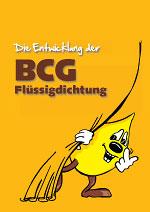 Die Entwicklung der BCG Flüssigdichtung